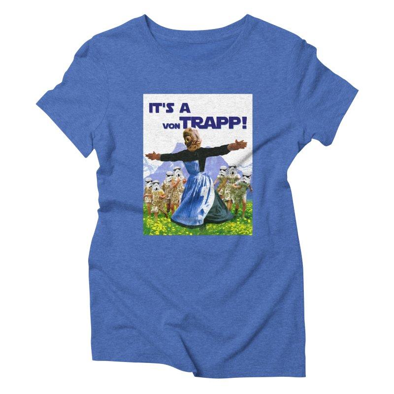It's a Von Trapp! Women's Triblend T-Shirt by Brother Adam Design