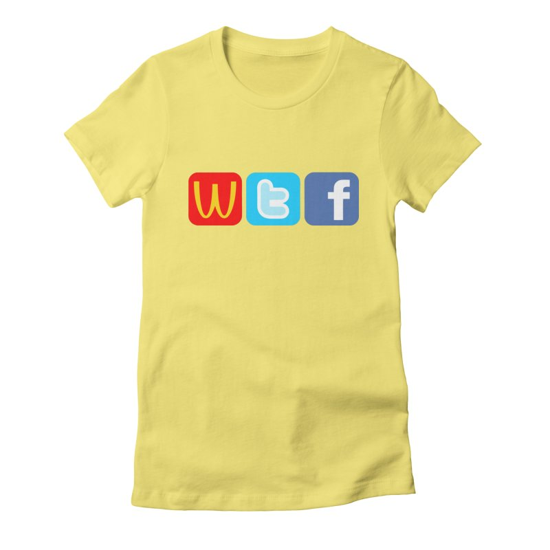 Signs of the Times... WTF! Women's Fitted T-Shirt by Brother Adam Design