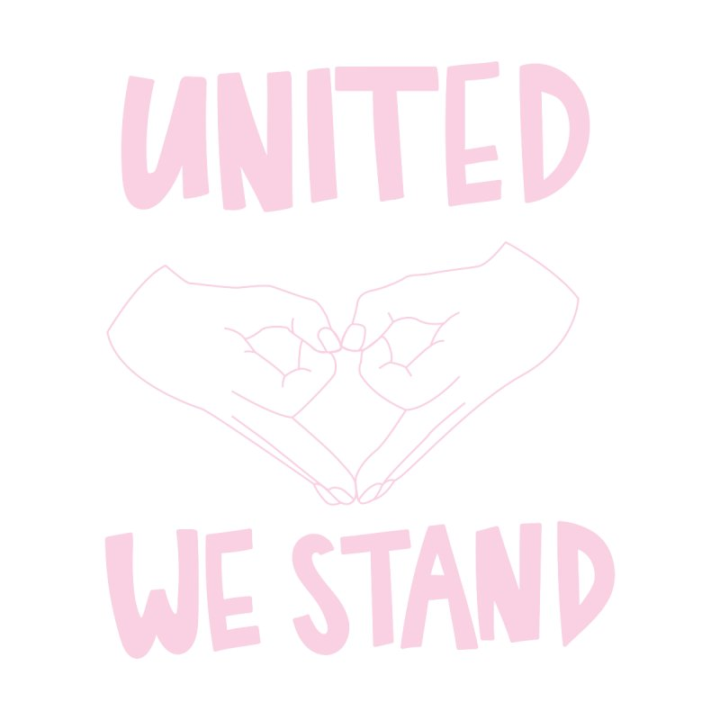 United We Stand (Women's Rights)   by bsemibold's Artist Shop