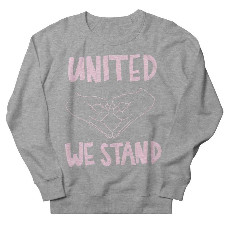 United We Stand (Women's Rights) Men's Sweatshirt by bsemibold's Artist Shop