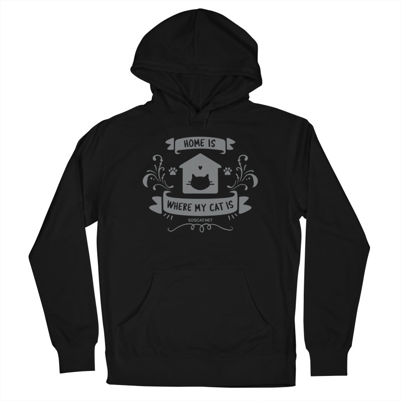 Home is where my cat is Men's French Terry Pullover Hoody by Shop to help cats