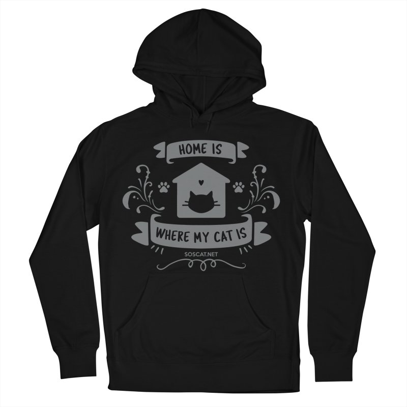 Home is where my cat is Women's Pullover Hoody by Shop to help cats