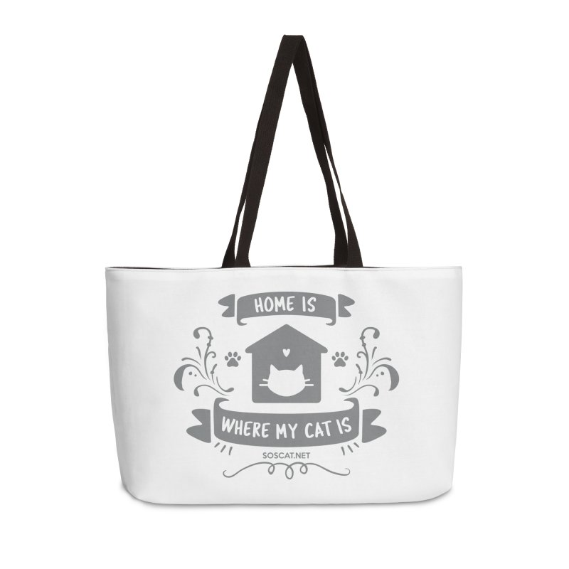 Home is where my cat is Accessories Weekender Bag Bag by Shop to help cats