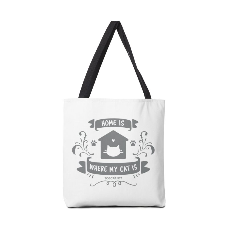 Home is where my cat is Accessories Tote Bag Bag by Shop to help cats