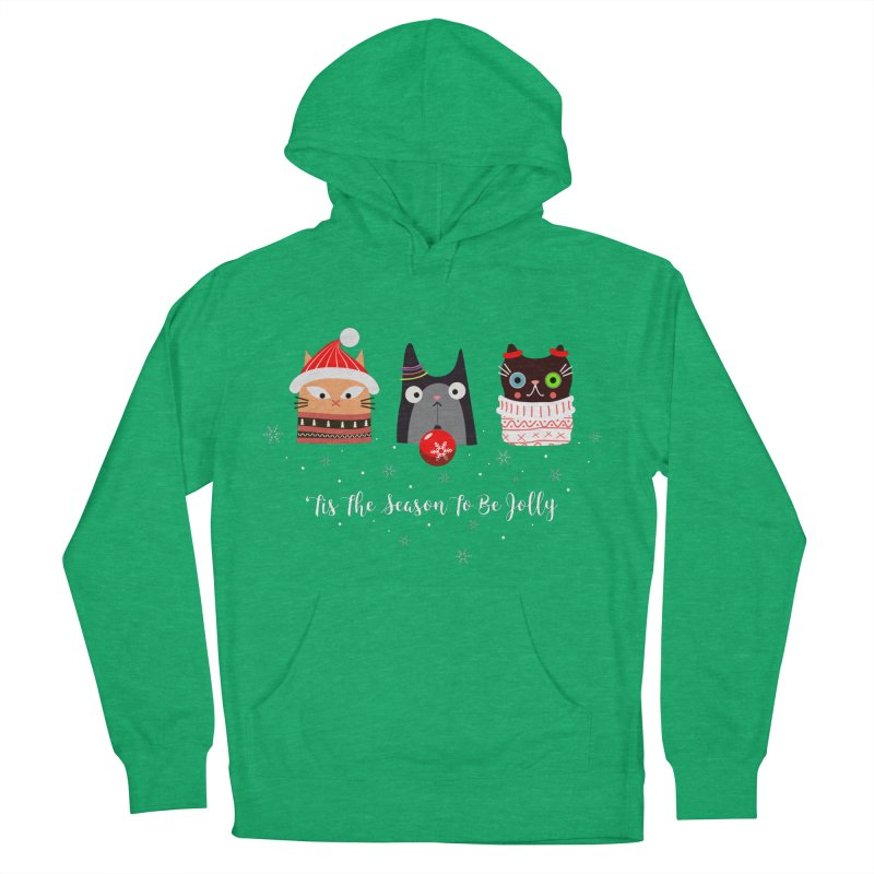 'Tis the season to be jolly... Women's Pullover Hoody by Shop to help cats
