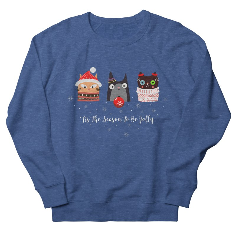 'Tis the season to be jolly... Women's Sweatshirt by Shop to help cats