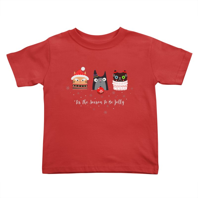 'Tis the season to be jolly... Kids Toddler T-Shirt by Shop to help cats