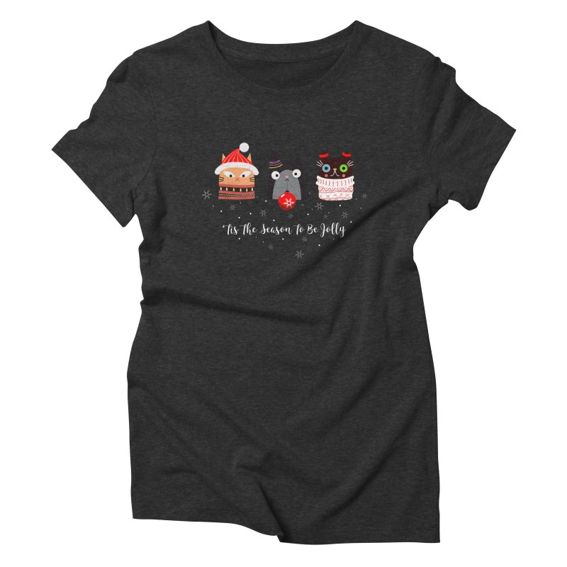 'Tis the season to be jolly... Women's Triblend T-shirt by Shop to help cats