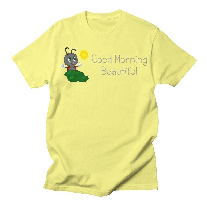 Ladybird Good Morning Beautiful Women's Regular Unisex T-Shirt by BubaMara's Artist Shop