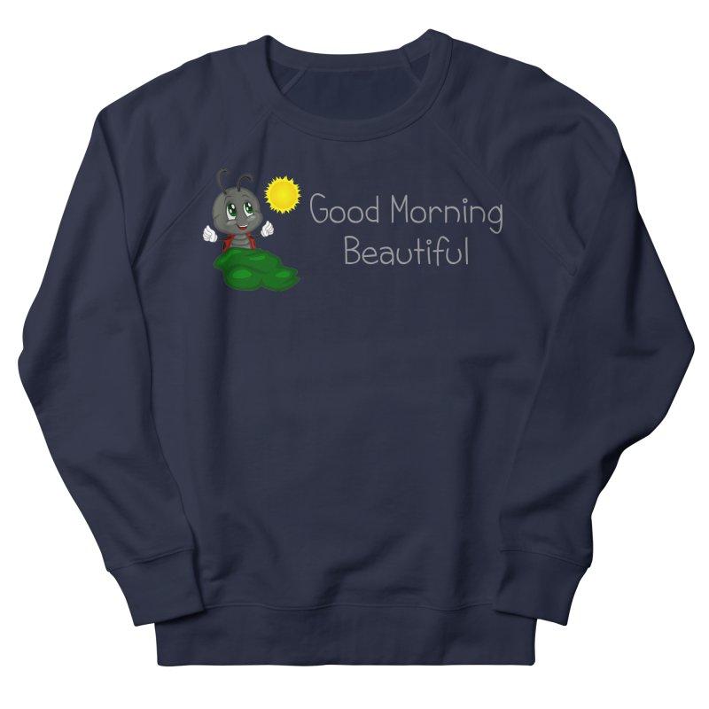 Ladybird Good Morning Beautiful Women's French Terry Sweatshirt by BubaMara's Artist Shop