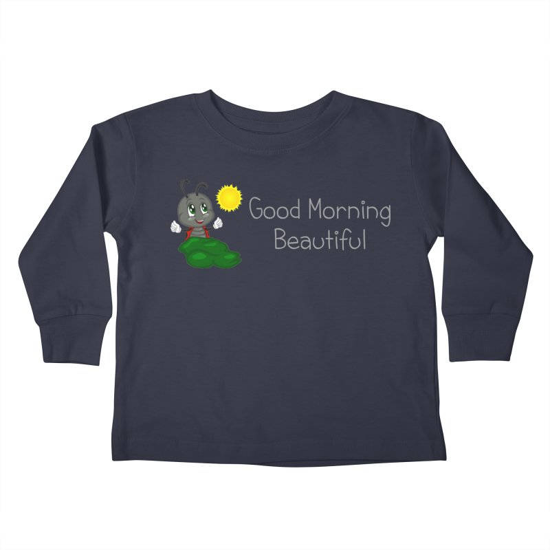 Ladybird Good Morning Beautiful Kids Toddler Longsleeve T-Shirt by BubaMara's Artist Shop