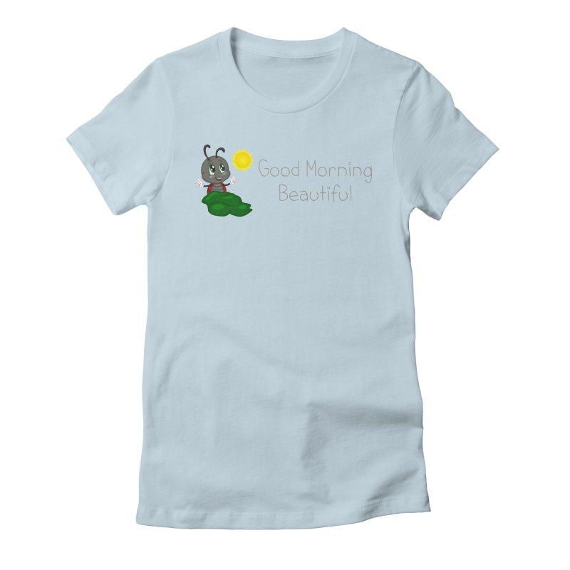 Ladybird Good Morning Beautiful Women's T-Shirt by BubaMara's Artist Shop