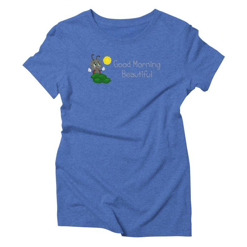 Ladybird Good Morning Beautiful Women's Triblend T-Shirt by BubaMara's Artist Shop