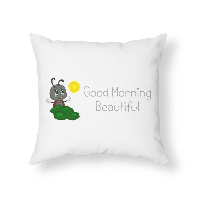 Ladybird Good Morning Beautiful Home Throw Pillow by BubaMara's Artist Shop