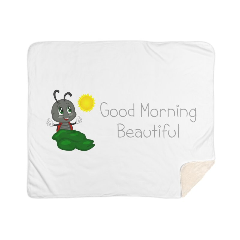 Ladybird Good Morning Beautiful Home Sherpa Blanket Blanket by BubaMara's Artist Shop