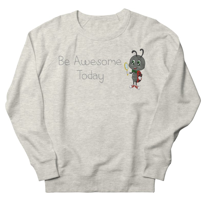 Ladybird Be Awesome Today Women's French Terry Sweatshirt by BubaMara's Artist Shop