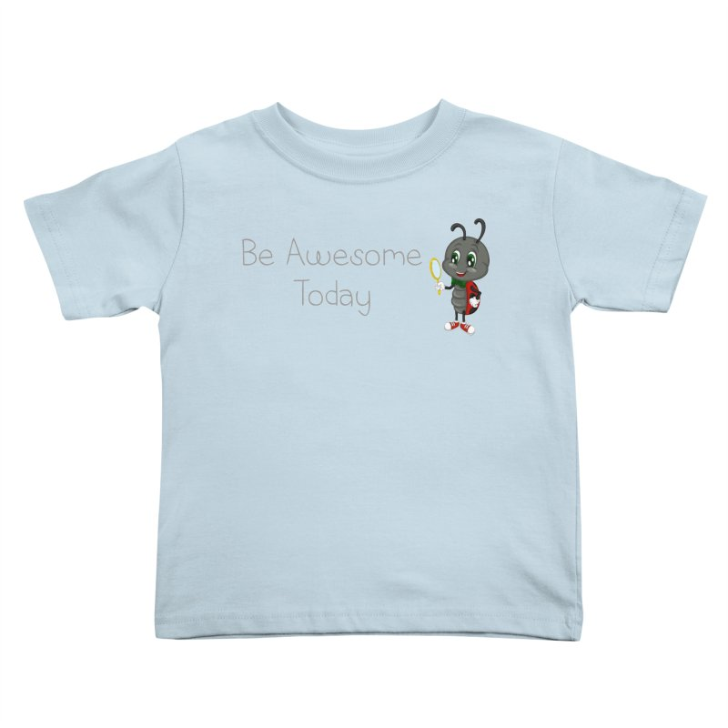 Ladybird Be Awesome Today Kids Toddler T-Shirt by BubaMara's Artist Shop