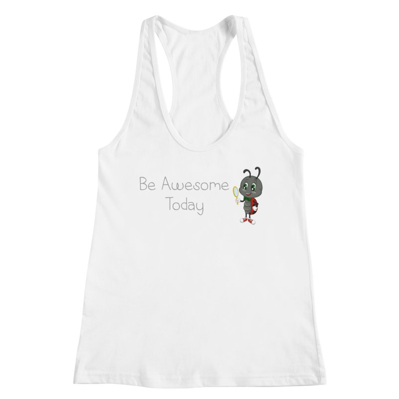 Ladybird Be Awesome Today Women's Racerback Tank by BubaMara's Artist Shop