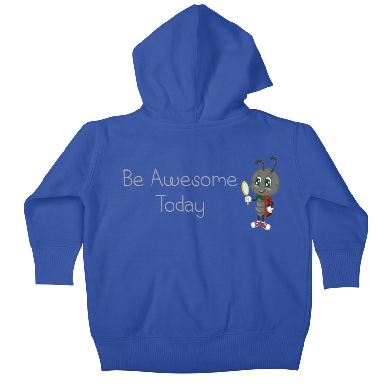 Ladybird Be Awesome Today Kids Baby Zip-Up Hoody by BubaMara's Artist Shop