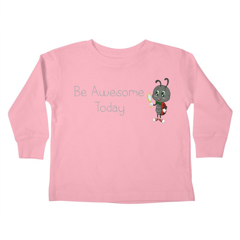 Ladybird Be Awesome Today Kids Toddler Longsleeve T-Shirt by BubaMara's Artist Shop