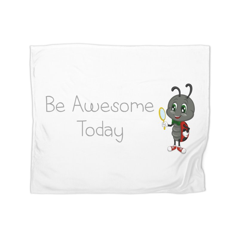 Ladybird Be Awesome Today Home Fleece Blanket by BubaMara's Artist Shop