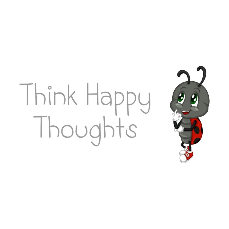 Ladybird Think Happy Thoughts by BubaMara's Artist Shop