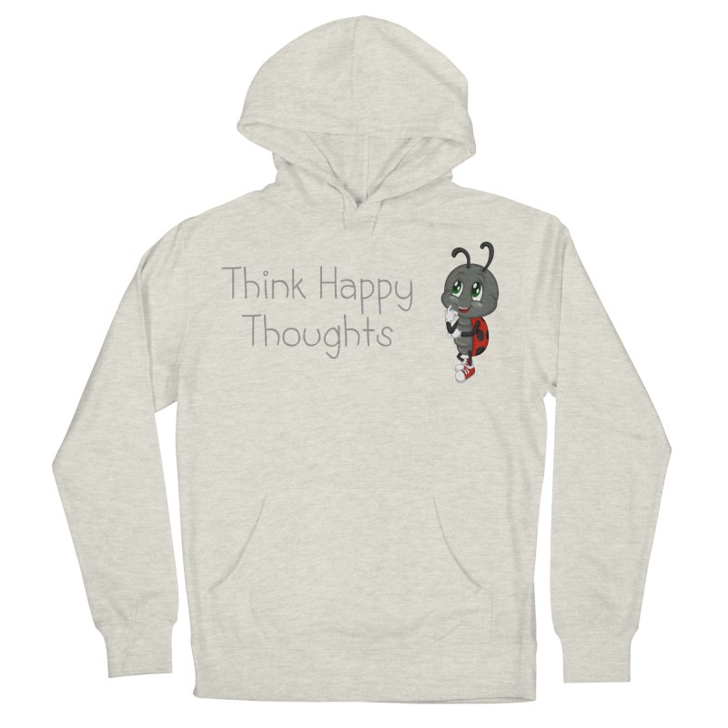 Ladybird Think Happy Thoughts Women's French Terry Pullover Hoody by BubaMara's Artist Shop