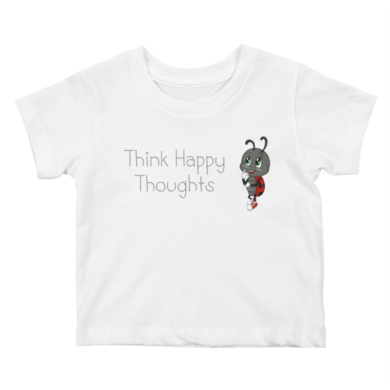 Ladybird Think Happy Thoughts Kids Baby T-Shirt by BubaMara's Artist Shop