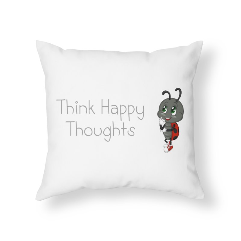 Ladybird Think Happy Thoughts Home Throw Pillow by BubaMara's Artist Shop