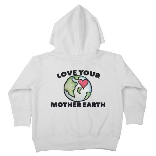 image for Love your mother earth