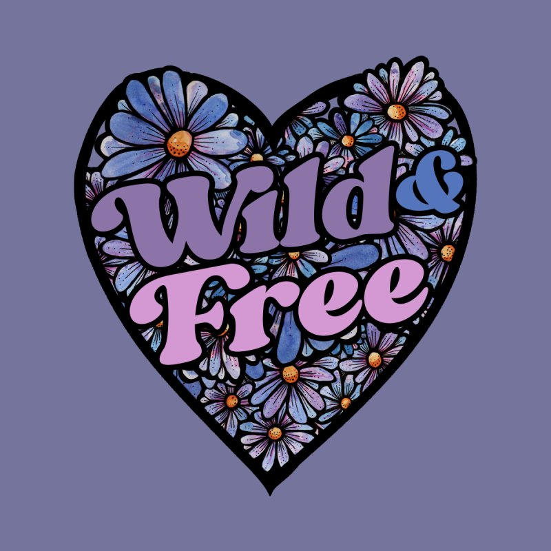 Wild and FREE Men's T-Shirt by BubbSnugg