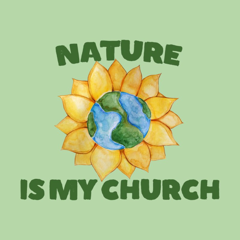 Nature is my Church Kids Baby T-Shirt by BubbSnugg