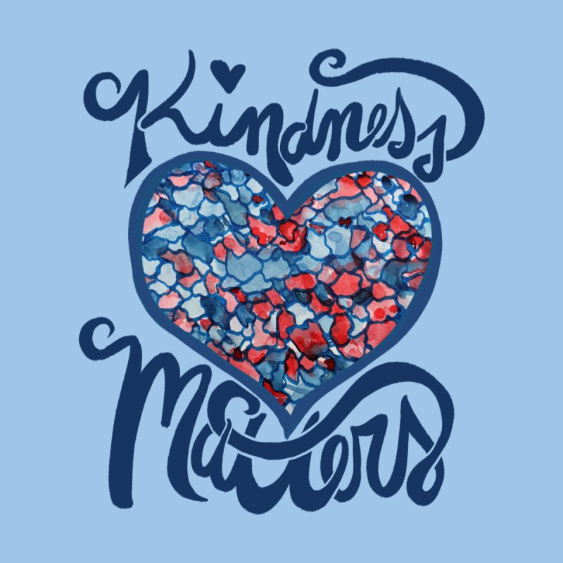 Kindness Matters Accessories Greeting Card by BubbSnugg