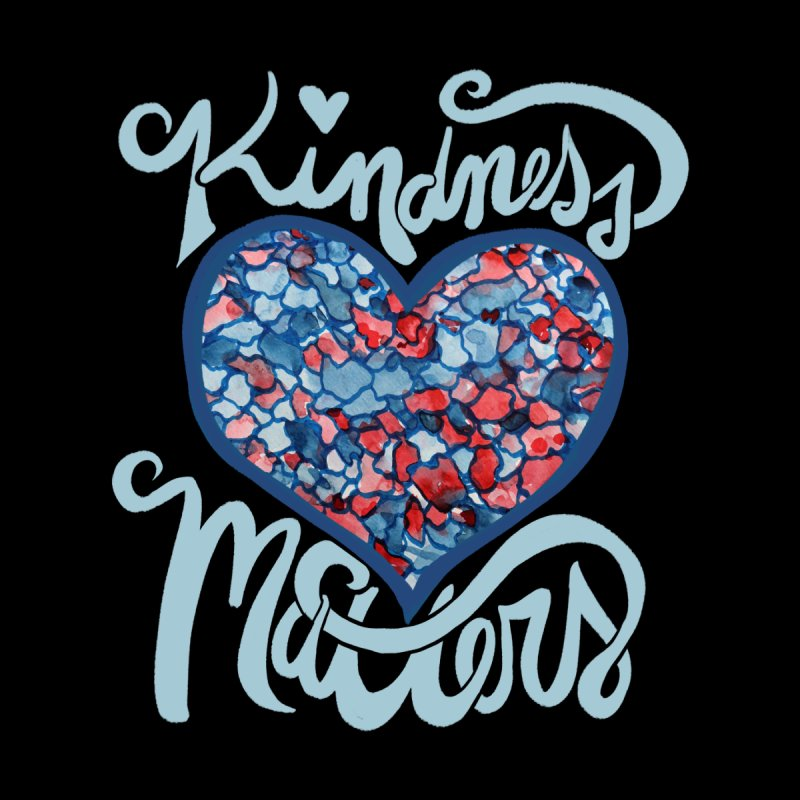 Kindness Matters Accessories Skateboard by BubbSnugg