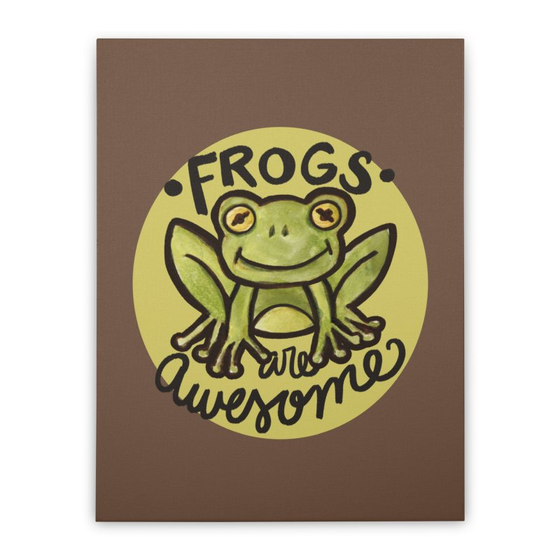 Frogs are awesome Home Stretched Canvas by BubbSnugg