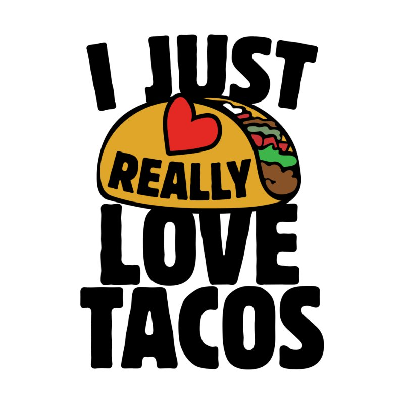 I just really love tacos Kids Baby Zip-Up Hoody by BubbSnugg