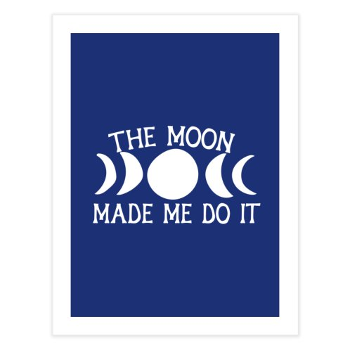 image for The Moon made me do it