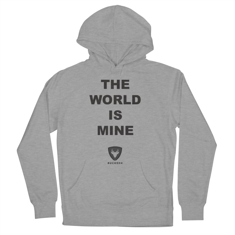 The World is Mine Men's Pullover Hoody by Buckeen