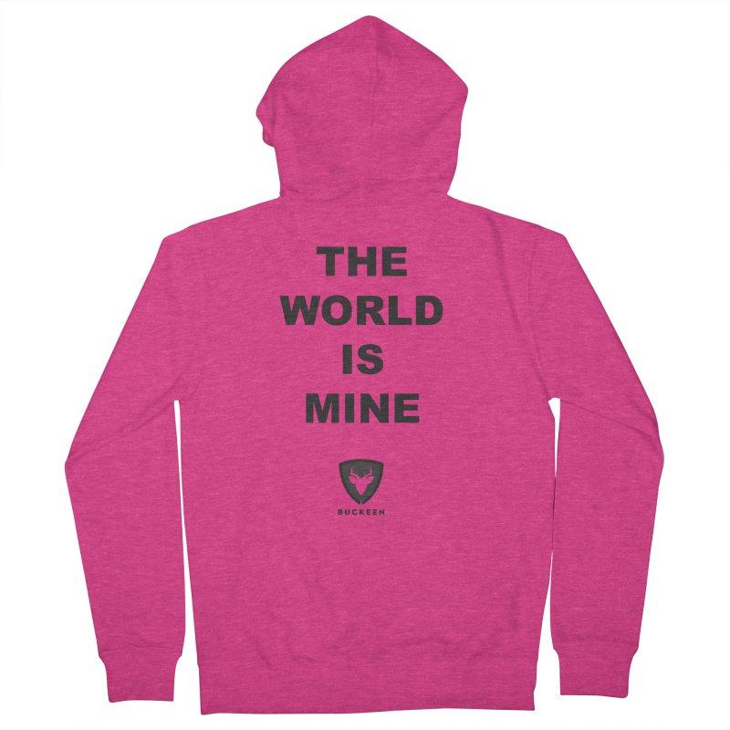 The World is Mine Women's Zip-Up Hoody by Buckeen