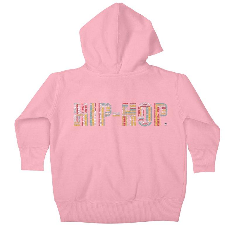HIP-HOP LEGENDS! Kids Baby Zip-Up Hoody by Buckeen