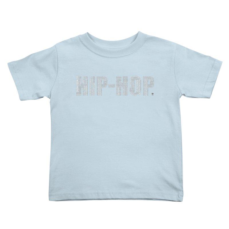 HIP-HOP LEGENDS Kids Toddler T-Shirt by Buckeen