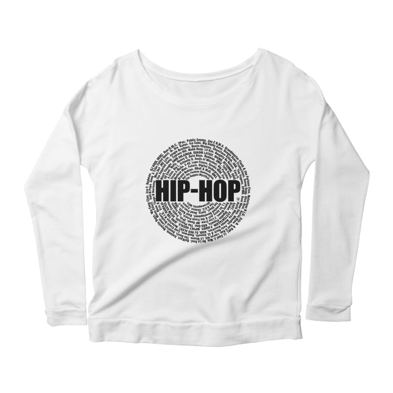 HIP HOP LEGENDS Women's Scoop Neck Longsleeve T-Shirt by Buckeen