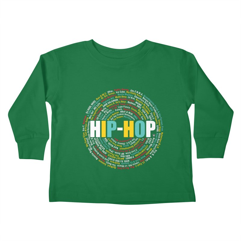 Hip-Hop, Legends, Mc's, Rap. Music Kids Toddler Longsleeve T-Shirt by Buckeen