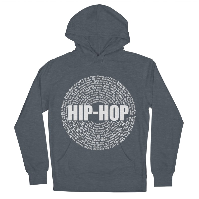 HIP-HOP SURROUNDED BY THE MC'S WHOSE ORBITED AND INFLUENCED THE CULTURE Men's French Terry Pullover Hoody by Buckeen