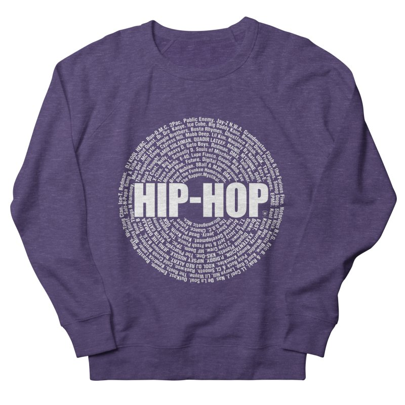 HIP-HOP SURROUNDED BY THE MC'S WHOSE ORBITED AND INFLUENCED THE CULTURE Men's French Terry Sweatshirt by Buckeen