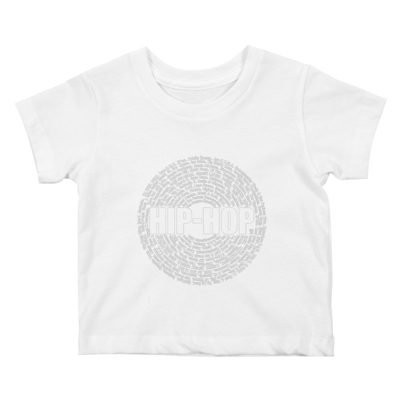 HIP-HOP SURROUNDED BY THE MC'S WHOSE ORBITED AND INFLUENCED THE CULTURE Kids Baby T-Shirt by Buckeen