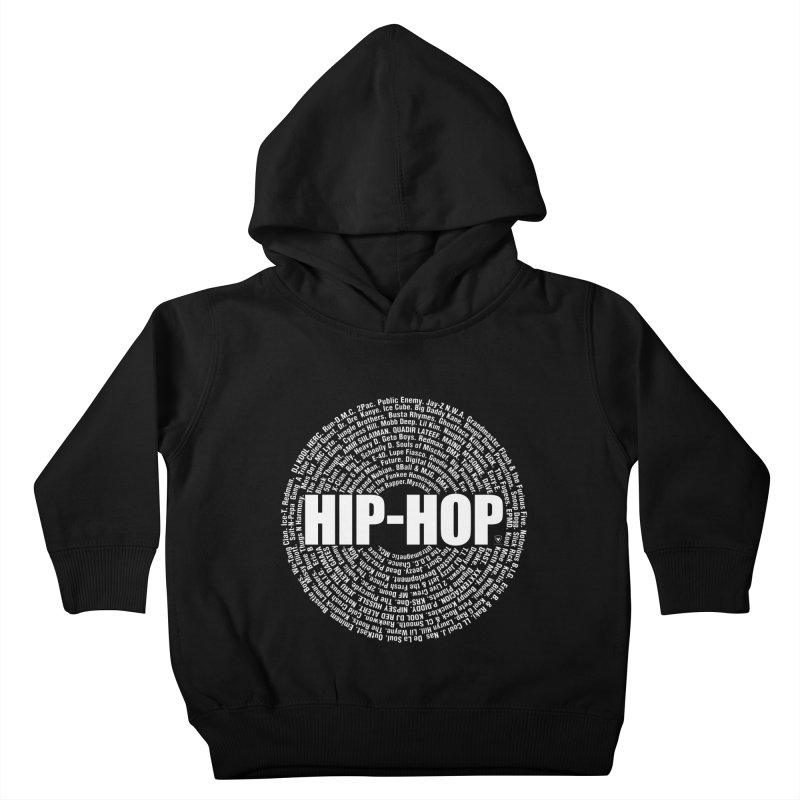 HIP-HOP SURROUNDED BY THE MC'S WHOSE ORBITED AND INFLUENCED THE CULTURE Kids Toddler Pullover Hoody by Buckeen