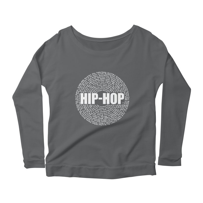 HIP-HOP SURROUNDED BY THE MC'S WHOSE ORBITED AND INFLUENCED THE CULTURE Women's Longsleeve Scoopneck  by Buckeen