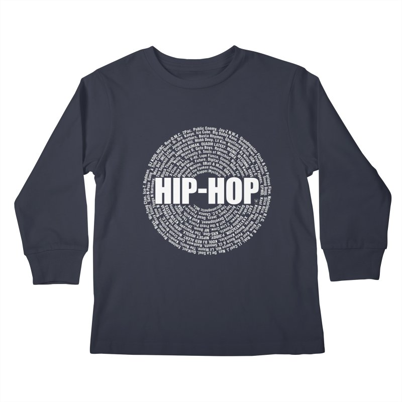HIP-HOP SURROUNDED BY THE MC'S WHOSE ORBITED AND INFLUENCED THE CULTURE Kids Longsleeve T-Shirt by Buckeen