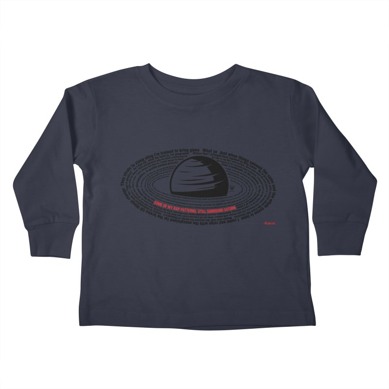 Rakim-Rap Patterns Around Saturn Kids Toddler Longsleeve T-Shirt by Buckeen